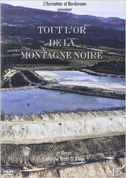 Όλος ο χρυσός του Μαύρου βουνού (Tout l'or de la MontagneNoir)
